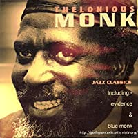 Monk Thelonious