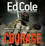 EDWIN Courage: Winning Life's Toughest Battles: Majoring in Men, the Curriculum for Men (Majoring in Men: The Curriculum for Men)