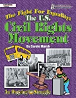 The Fight for Equality: The U.S. Civil Rights Movement (American Milestones (Gallopade International))