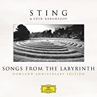 Songs from the Labyrinth: Dowland Anniversary Edition by Sting (2013-10-22)