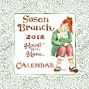 Susan Branch 2018 Calendar: Heart of the Home