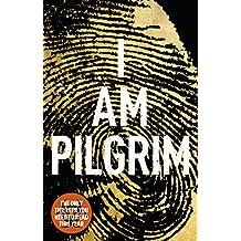 I Am Pilgrim: The bestselling Richard & Judy Book Club pick