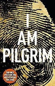I Am Pilgrim: The bestselling Richard & Judy Book Club