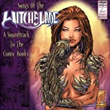 Songs of Witchblade: Soundtrack to Comic Books by Various Artists