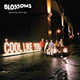 COOL LIKE YOU-DELUXE E