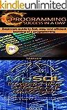 Programming #10: C Programming Success in a Day & MYSQL Programming Professional Made Easy (C Programming, C++programming,...