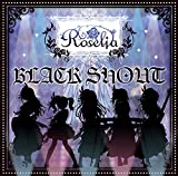 BLACK SHOUT(生産限定盤)(Blu-ray Disc付)