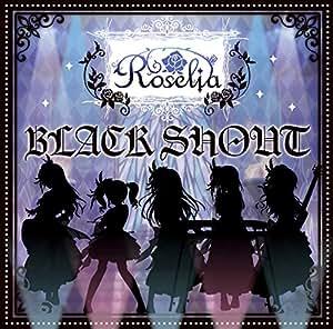 【Amazon.co.jp限定】BLACK SHOUT(生産限定盤)(Blu-ray Disc付)(オリジナル場面写ブロマイド付)