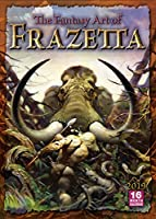 The Fantasy Art of Frazetta 2019 Calendar