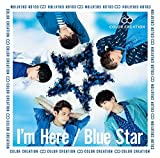 I'm Here/Blue Star