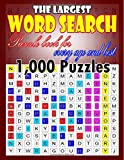 The largest word search puzzle book for every age and best: 1,000 Puzzles