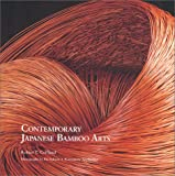 Contemporary Japanese Bamboo Arts
