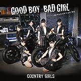 Good Boy Bad Girl/ピーナッツバタージェリーラブ