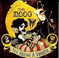 You Raised a Vampire [Analog]