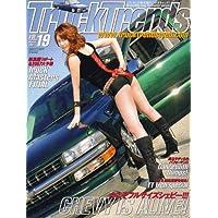 Truck Trends (トラックトレンズ) 2007年 03月号 [雑誌]