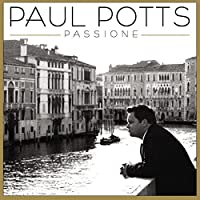 Passione by Paul Potts (2009-05-05)