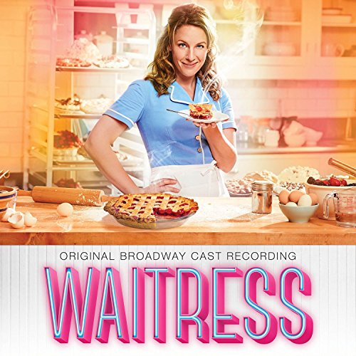 Waitress (Original Broadway Ca...