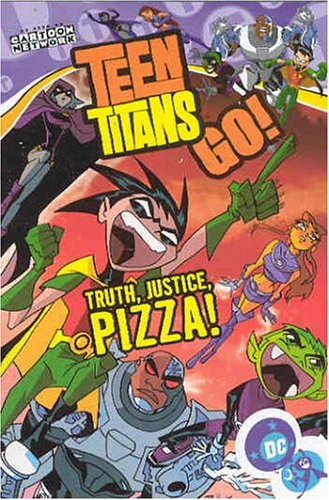 Teen Titans Go!: Truth, Justice, Pizza! - Volume 1 (Teen Titans Go (Graphic Novels))の詳細を見る