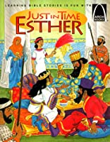 Just in Time Esther (Arch Books)
