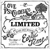 Early Times - LOVE PSYCHEDELICO
