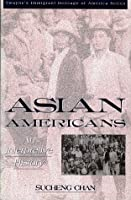 Asian Americans: An Interpretive History (Twayne's Immigrant Heritage of America Series)