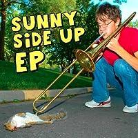 Sunny Side Up EP [並行輸入品]
