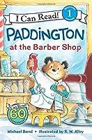 Paddington at the Barber Shop (I Can Read Level 1)