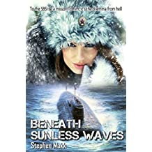 Beneath Sunless Waves (To cross the Iron Rubicon Book 1)