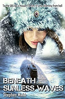 Beneath Sunless Waves (To cross the Iron Rubicon Book 1) by [Makk, Stephen]