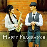 Happy Fragrance - ARRAY(0x1001b528)