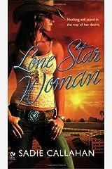 Lone Star Woman Mass Market Paperback