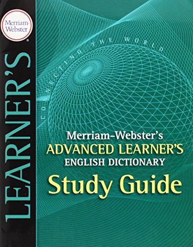 Download Merriam-Webster's Advanced Learner's English Dictionary Study Guide 0877795525