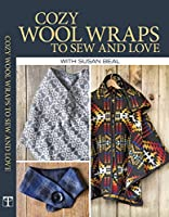 Cozy Wool Wraps to Sew and Love [DVD]