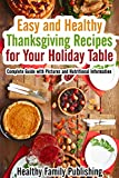 Easy and Healthy Thanksgiving Recipes for Your H