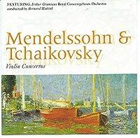 Violin Concerti by Mendelssohn & Tchaikovsky