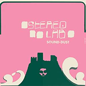 Sound Dust (Expanded Edition)