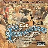 K. U. K. Festkonzert by JULIUS FUCIK (1993-07-27)