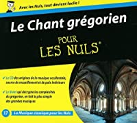 Le Chant Gregorien for Dummies