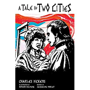 A Tale of Two Cities (Classic Graphic Fiction)