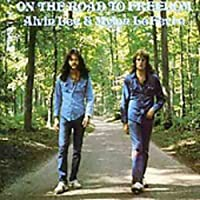 On The Road to Freedom by Alvin Lee & Mylon Lefevre (2003-11-25)
