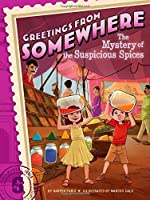 The Mystery of the Suspicious Spices (Greetings from Somewhere)