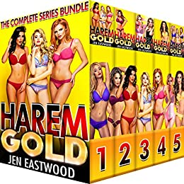 Harem Gold: The Complete Series by [Eastwood, Jen]