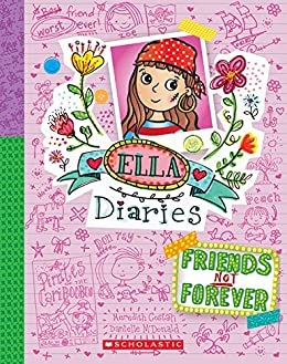 Ella Diaries #7: Friends Not Forever by [Costain, Meredith]