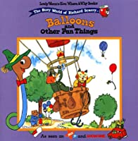 Balloons And Other Fun Things Lowly Worms How Where Why Book#3 (Lowly Worm's How, Where and Why)