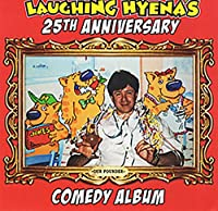 Laughing Hyena's 25th