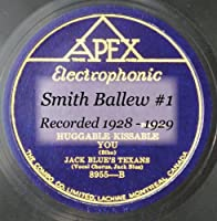 Smith Ballew #1 Recorded 1928 - 1929 CD206A