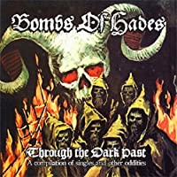 Through The Dark Past by Bombs Of Hades