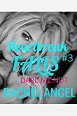 Dare Me Not: A RH Dark High School Bully Romance (Heartbreak Falls Book 3) Kindle Edition
