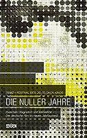 Die Nullerjahre: Zwischen Stagnation und Innovation. Der deutschen Film im neuen Jahrtausend