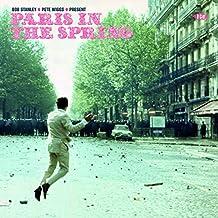 BOB STANLEY & PETE WIGGS PRESENT: PARIS IN THE SPRING